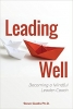 Leading Well: Becoming a Mindful Leader Coach  book cover image