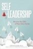 Self-Leadership: Become the CEO of Your Own Careerership  book cover image