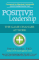 Positive Leadership: The Game Changer at Work  book cover image
